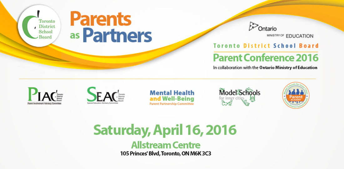 Conference For Parents Saturday April >> Tdsb Parent Conference 2016 Parents As Partners Elkhorn School